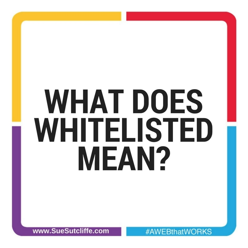 what does whitelisted mean
