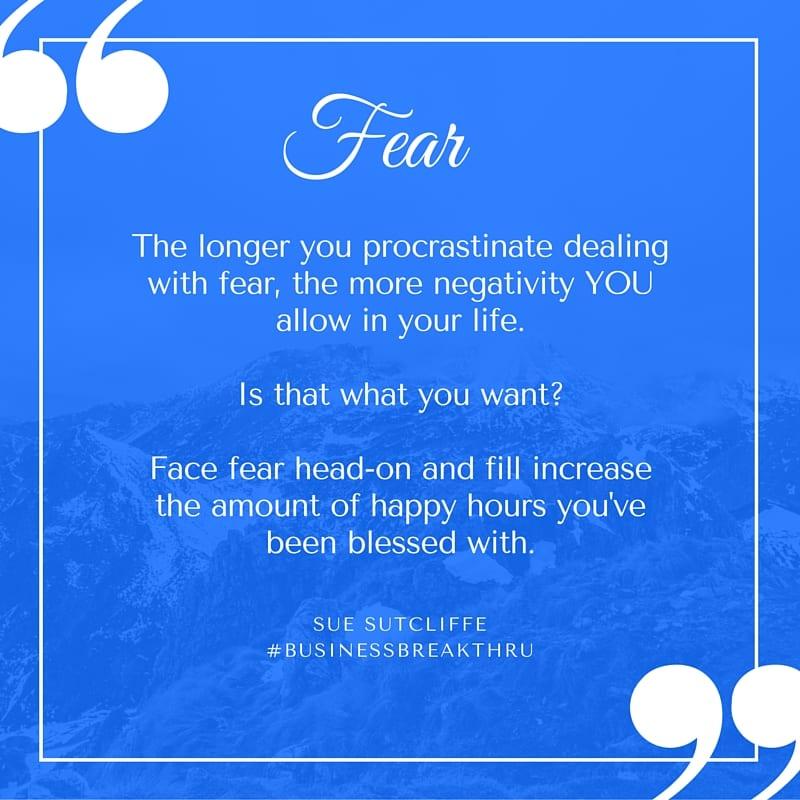 FEAR quote by Sue Sutcliffe