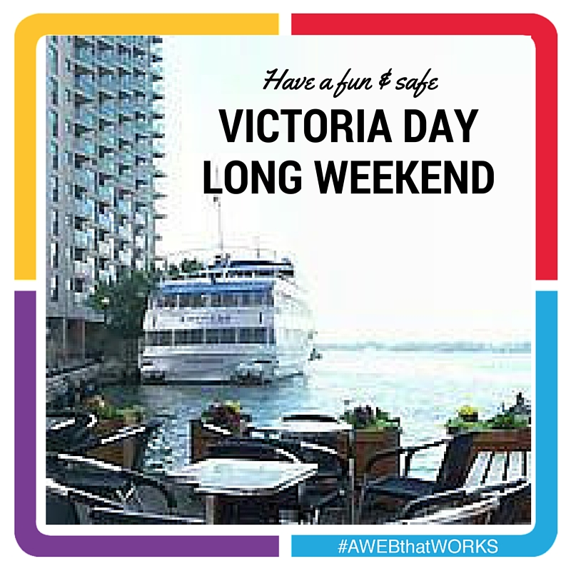 Victoria Day Long Weekend