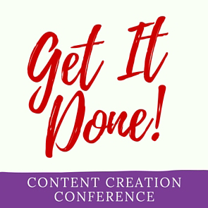 Get It Done Content Marketing Conference