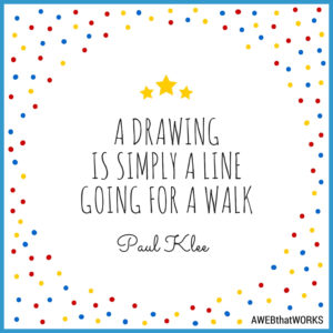 """A drawing is simply a line going for a walk."" ~Paul Klee"