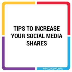 Tips To Increase Your Social Media Shares
