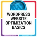 WordPress Website Optimization Basics