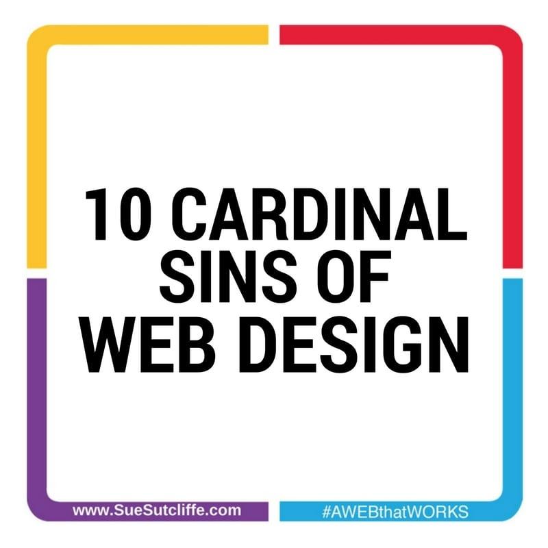 10 CARDINAL SINS OF WEB DESIGN