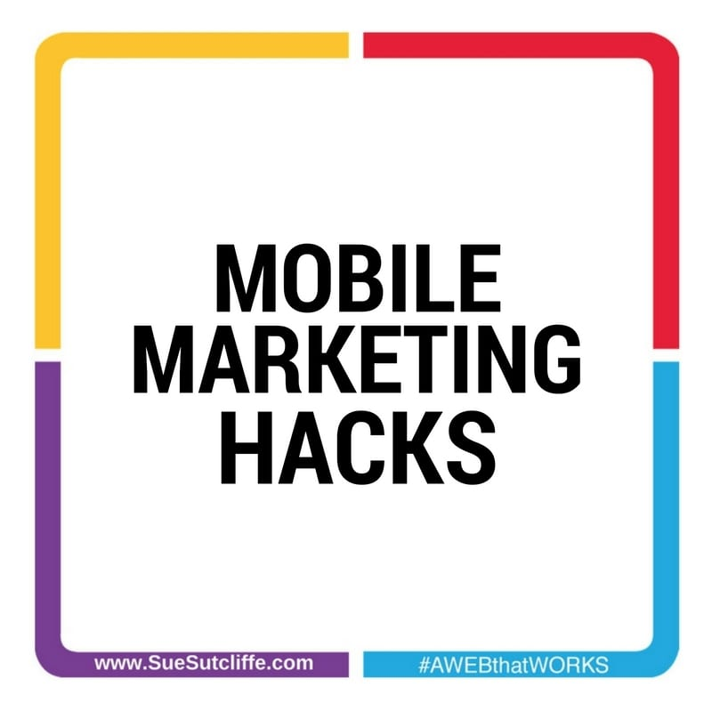 Mobile Marketing Hacks