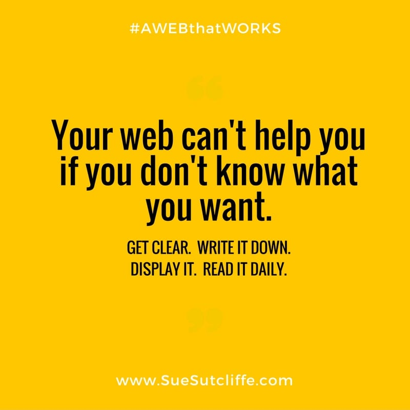 Your web can't help you if you don't know what you want.