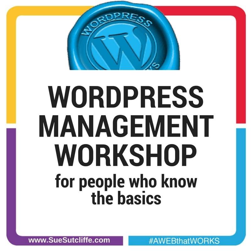 WORDPRESS WEBSITE MANAGEMENT WORKSHOP