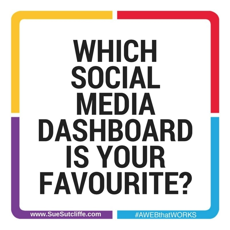WHICH SOCIAL MEDIA DASHBOARD IS YOUR FAVOURITE