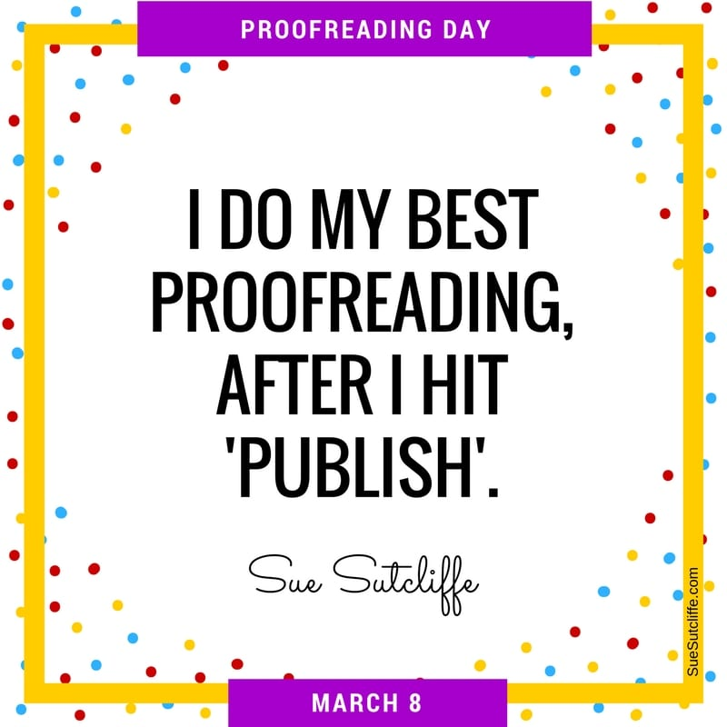 i do my best proofreading after i hit publish