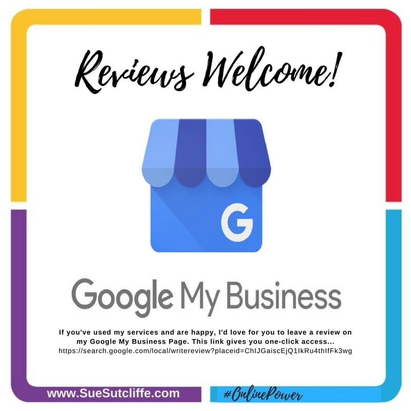 Reviews Welcome on my Google My Business Page