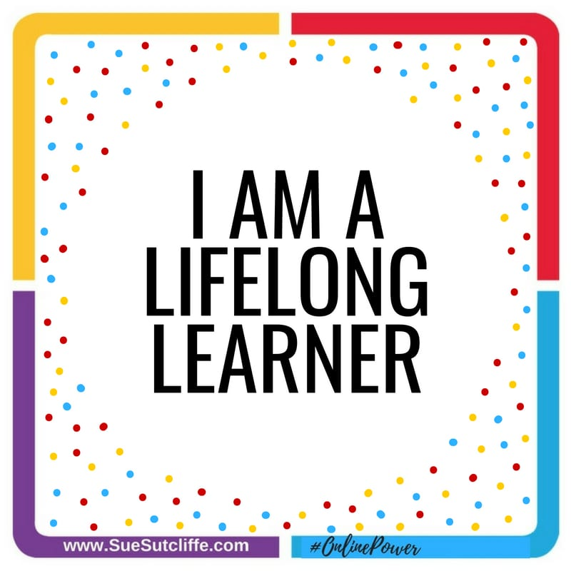 I am a lifelong learner