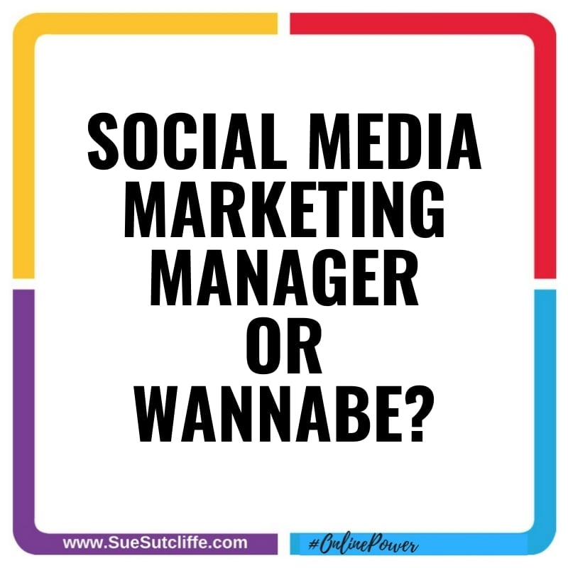 Social Media Manager or Wannabe?