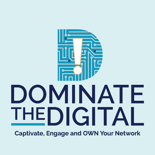Dominate The Digital