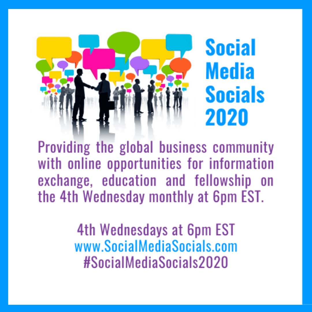 Providing the global business community with online opportunities for information exchange, education and fellowship on the 4th Wednesday monthly at 6pm EST. 4th Wednesdays at 6pm EST www.SocialMediaSocials.com #SocialMediaSocials2020