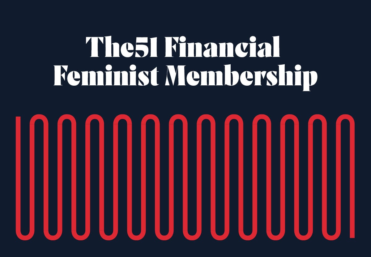 The51 Financial Feminist Membership