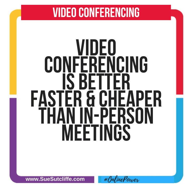 video conferencing is better faster & cheaper than in-person meetingS