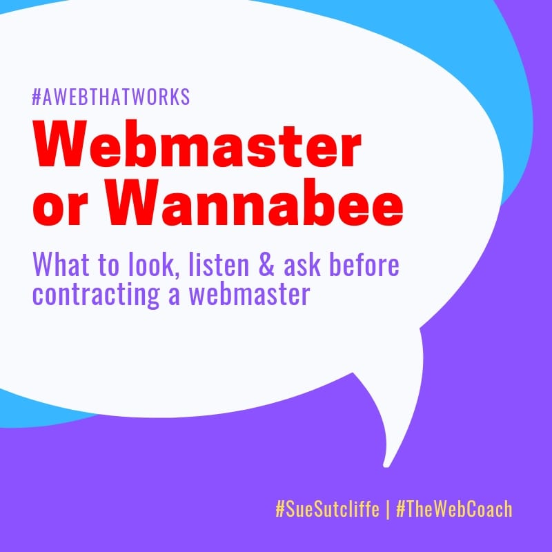 Webmaster or Wannabee