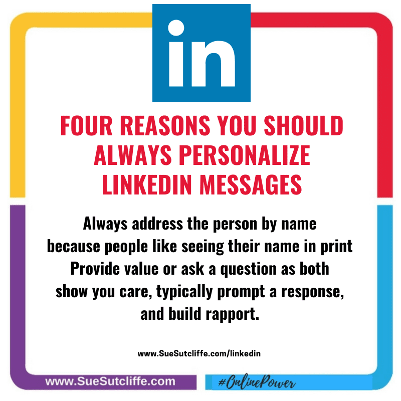 FOUR REASONS YOU SHOULD ALWAYS PERSONALIZE LINKEDIN MESSAGES